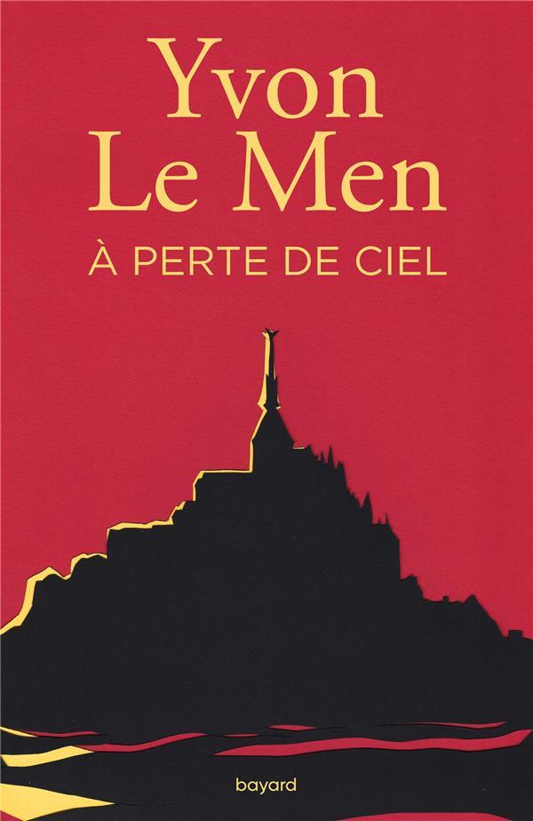 A PERTE DE CIEL LE MEN YVON BAYARD CULTURE