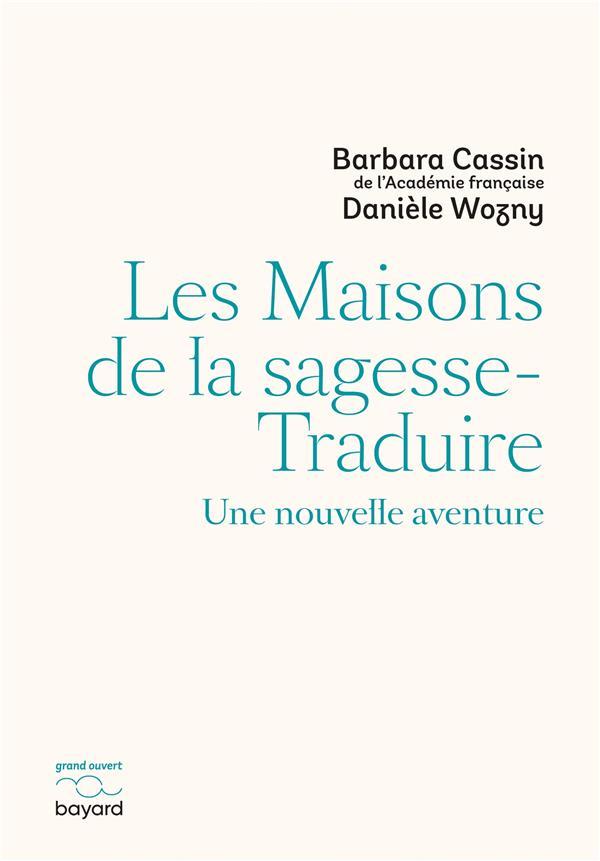 LES MAISONS DE LA SAGESSE-TRADUIRE