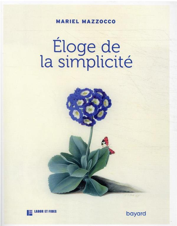 ELOGE DE LA SIMPLICITE