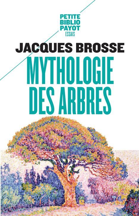 MYTHOLOGIE DES ARBRES BROSSE JACQUES PAYOT POCHE