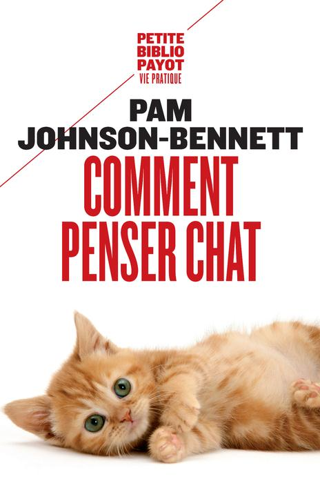JOHNSON-BENNETT-P - COMMENT PENSER CHAT - PBP N 583