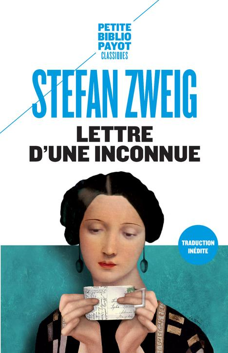 LETTRE D'UNE INCONNUE  -  LA RUELLE AU CLAIR DE LUNE Zweig Stefan Payot