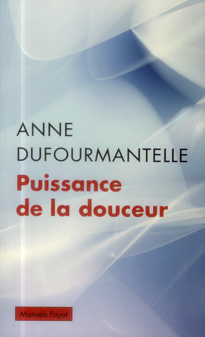 PUISSANCE DE LA DOUCEUR