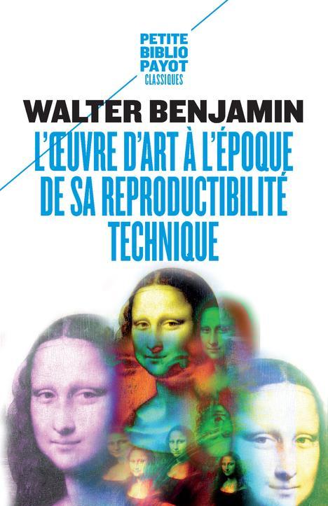 L'OEUVRE D'ART A L'EPOQUE DE SA REPRODUCTIBILITE TECHNIQUE - PBP N 936