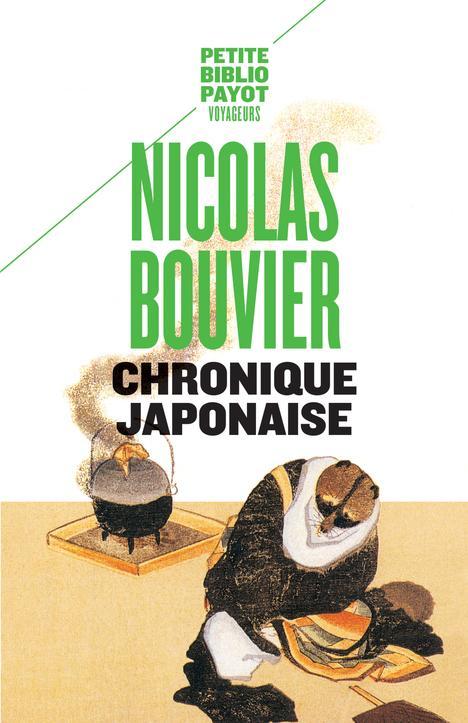 CHRONIQUE JAPONAISE (NE) - PBP BOUVIER NICOLAS PAYOT