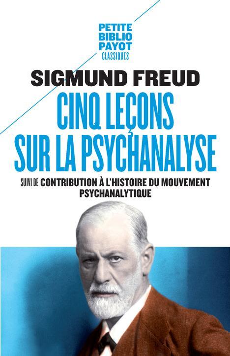 CINQ LECONS SUR LA PSYCHANALYS FREUD SIGMUND/LE LAY PAYOT