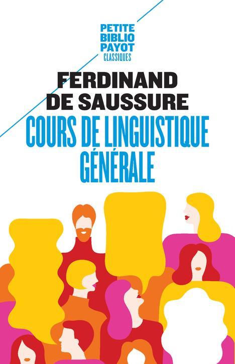 COURS DE LINGUISTIQUE GENERALE SAUSSURE FERDINAND D Payot