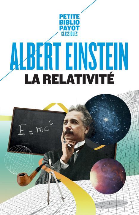LA RELATIVITE EINSTEIN ALBERT/SOLO Payot