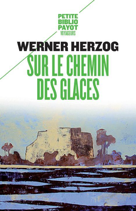 SUR LE CHEMIN DES GLACES - MUNICH-PARIS DU 23-11 AU 14-12-1974