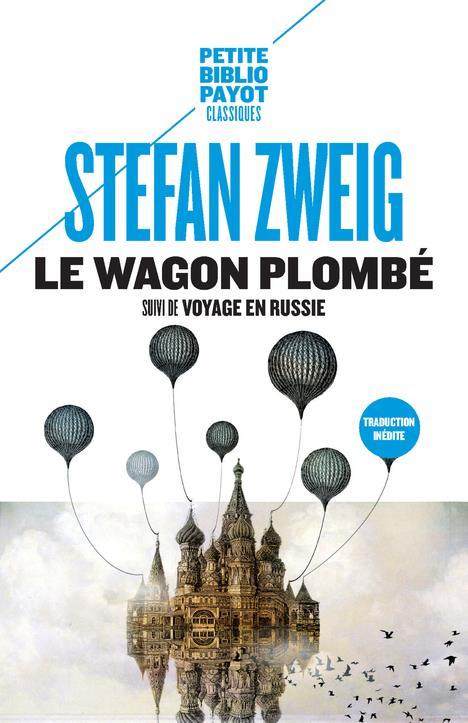LE WAGON PLOMBE - SUIVI DE VOYAGE EN RUSSIE