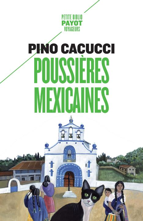 POUSSIERES MEXICAINES  PAYOT POCHE