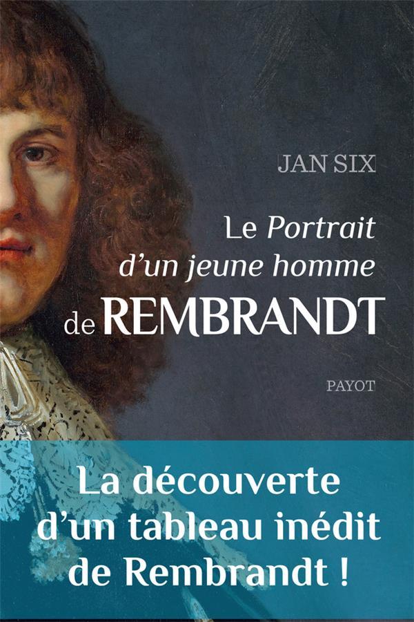 LE PORTRAIT D-UN JEUNE HOMME D SIX JAN/OUDOUL ALINE PAYOT