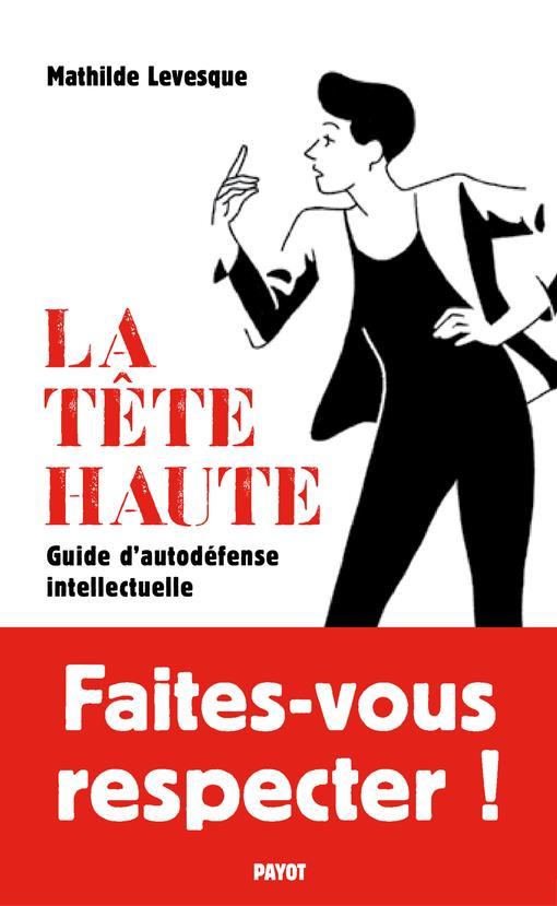 LA TETE HAUTE - GUIDE D-AUTODE LEVESQUE MATHILDE PAYOT