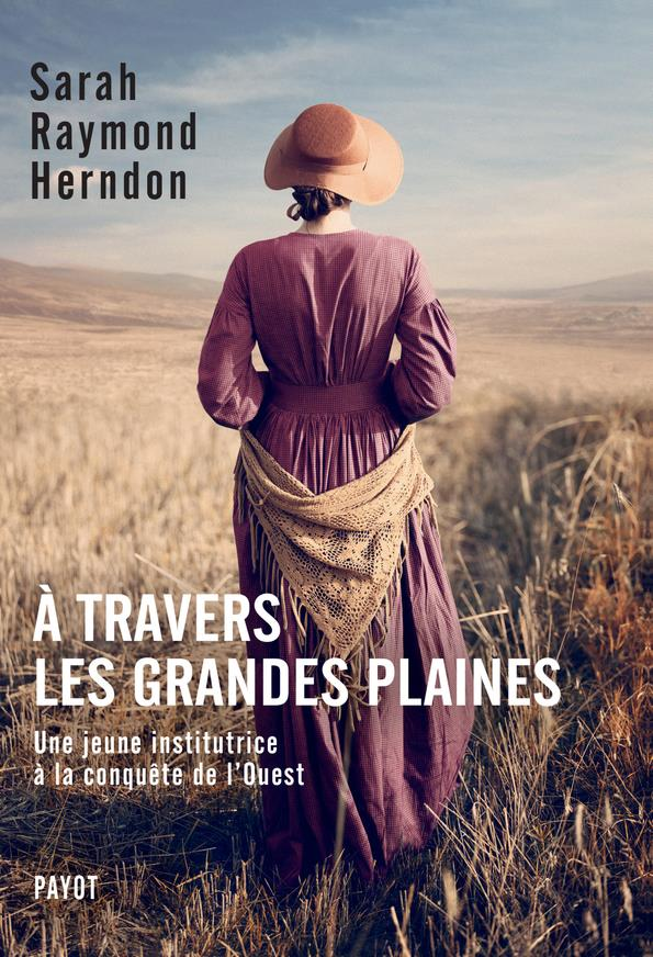 A TRAVERS LES GRANDES PLAINES RAYMOND HERNDON SARA PAYOT