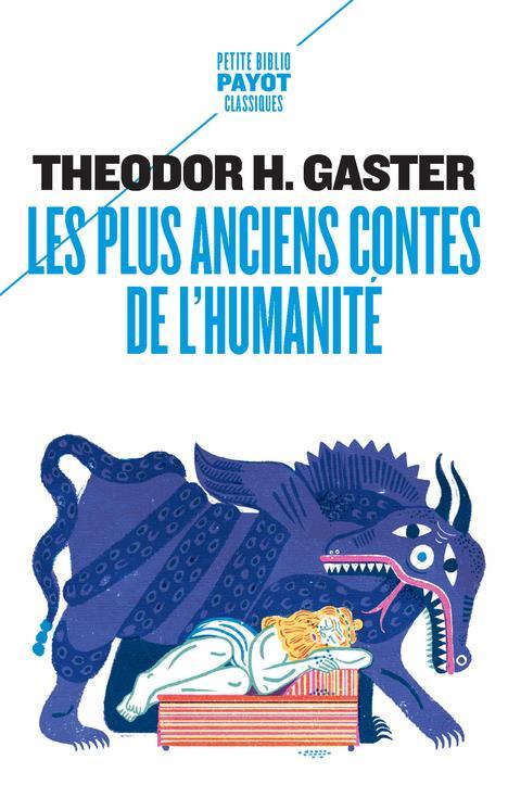 LES PLUS ANCIENS CONTES DE L'HUMANITE - MYTHES ET LEGENDES D'IL Y A 3500 ANS