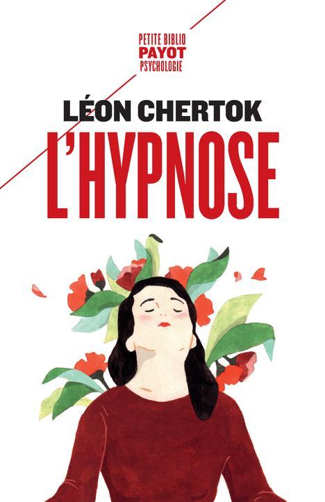 L'HYPNOSE  -  THEORIE, PRATIQUE ET TECHNIQUE CHERTOK/EY PAYOT POCHE