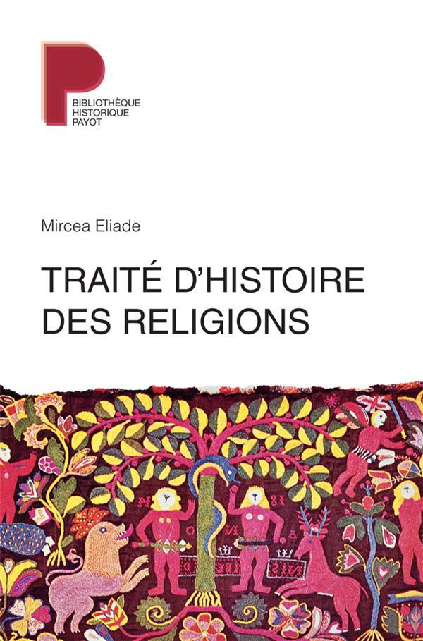 TRAITE D'HISTOIRE DES RELIGIONS ELIADE MIRCEA PAYOT POCHE