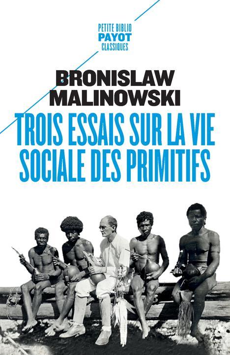 TROIS ESSAIS SUR LA VIE SOCIALE DES PRIMITIFS