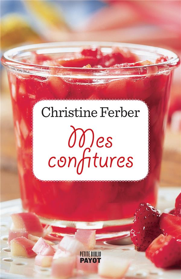 MES CONFITURES FERBER CHRISTINE PAYOT