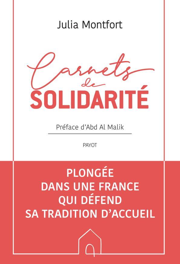 CARNETS DE SOLIDARITE -  A LA RENCONTRE DE CEUX QUI FONT LA FRANCE TERRE D'ACCUEIL MONTFORT JULIA PAYOT POCHE