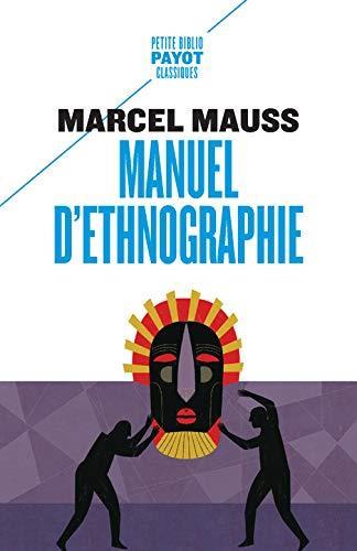 MANUEL D'ETHNOGRAPHIE MAUSS, MARCEL PAYOT POCHE