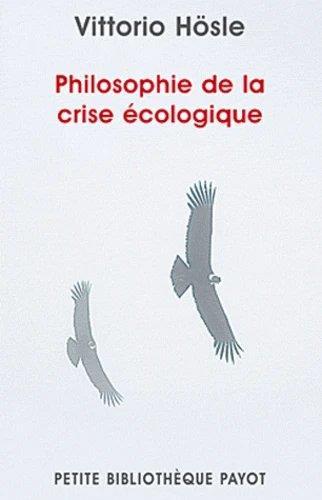 PHILOSOPHIE DE LA CRISE ECOLOGIQUE
