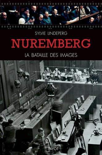 NUREMBERG : LA BATAILLE DES IMAGES