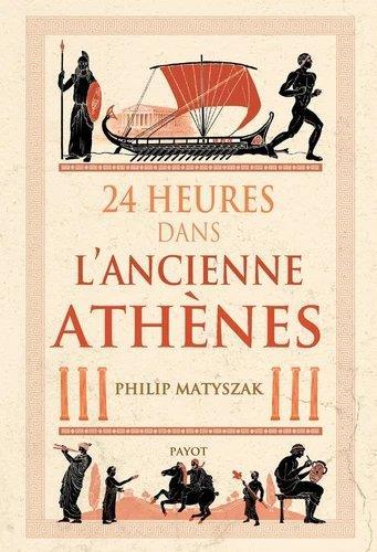 24 HEURES DANS L'ANCIENNE ATHENES