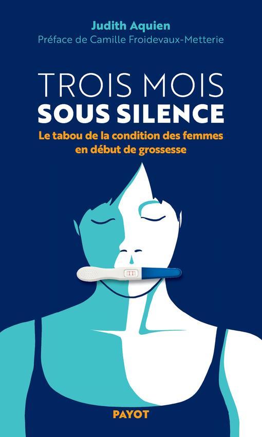 TROIS MOIS SOUS SILENCE : LE TABOU DE LA CONDITION DES FEMMES EN DEBUT DE GROSSESSE