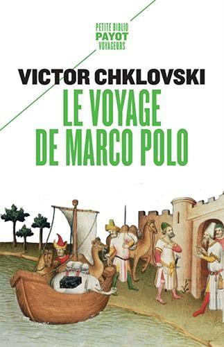 LE VOYAGE DE MARCO POLO CHKLOVSKI V B. PAYOT POCHE