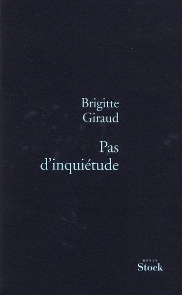 PAS D'INQUIETUDE GIRAUD BRIGITTE STOCK