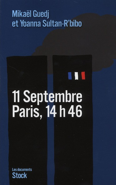 11 SEPTEMBRE 2001 COTE FRANCAIS SULTAN-R'BIBO/GUEDJ STOCK