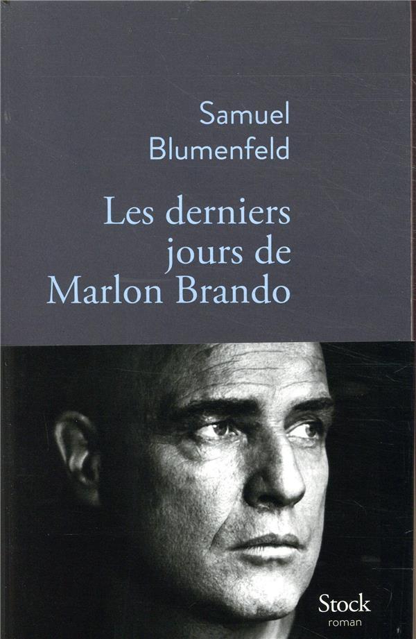 BLUMENFELD, SAMUEL  - LES DERNIERS JOURS DE MARLON BRANDO