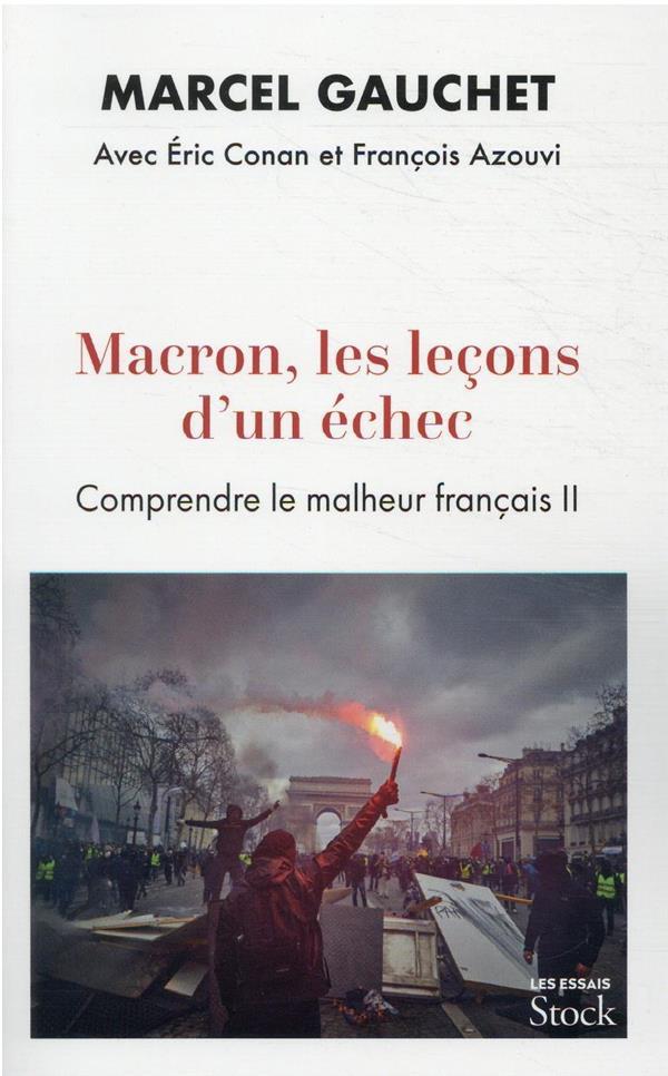 COMPRENDRE LE MALHEUR FRANCAIS T.2 : L'EPISODE MACRON