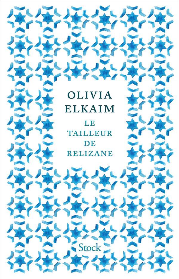LE TAILLEUR DE RELIZANE ELKAIM OLIVIA STOCK