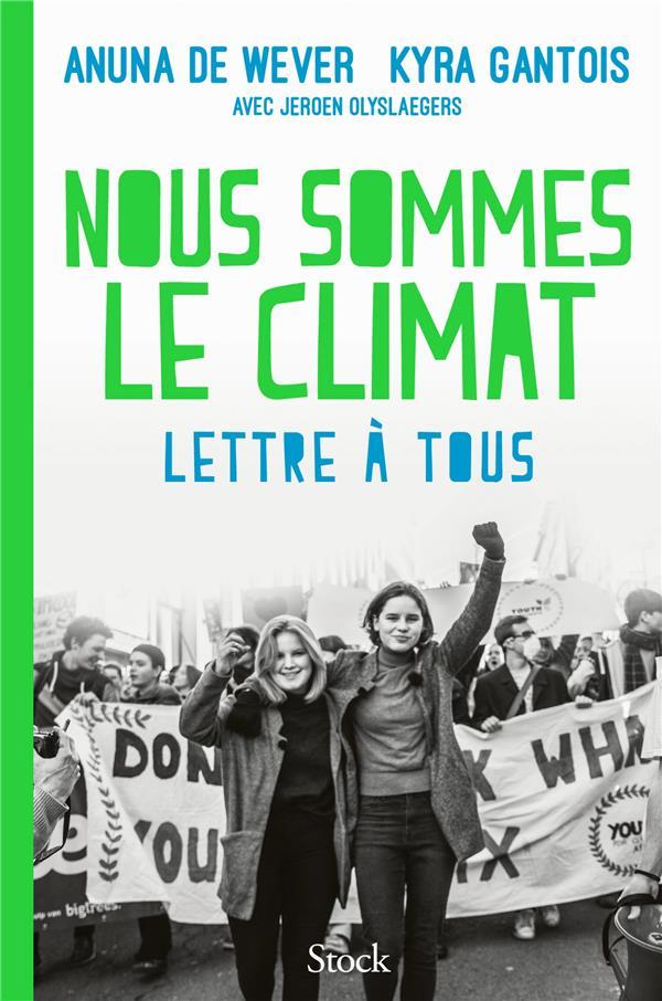 DE WEVER/GANTOIS - NOUS SOMMES LE CLIMAT