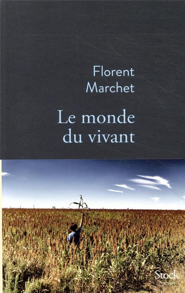 LE MONDE DU VIVANT MARCHET FLORENT STOCK