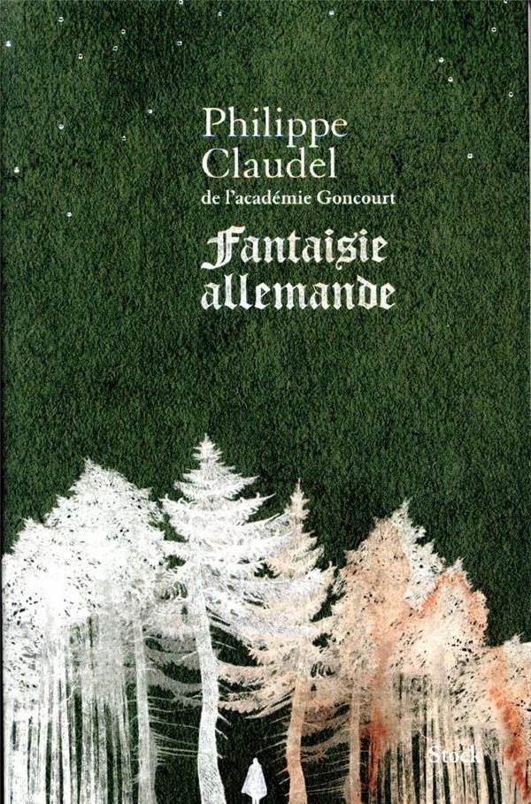 FANTAISIE ALLEMANDE CLAUDEL PHILIPPE STOCK