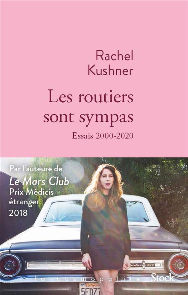 LES ROUTIERS SONT SYMPAS : ESSAIS 2000 2020