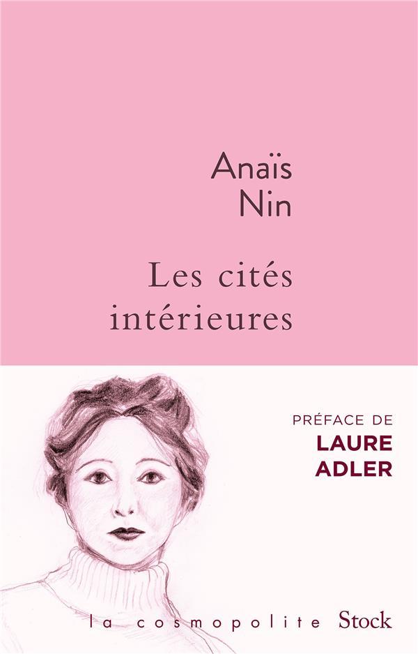 LES CITES INTERIEURES - OEUVRE NIN ANAIS STOCK