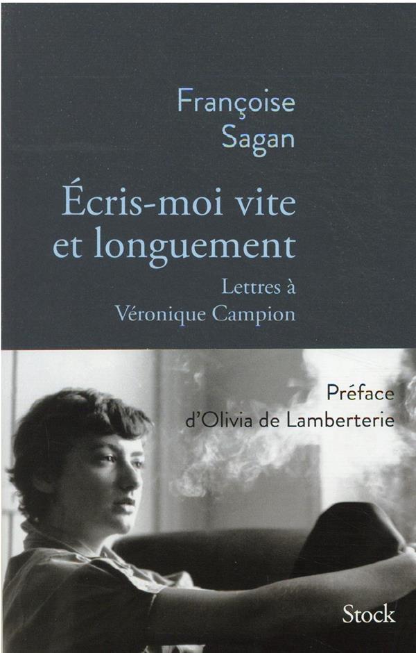 ECRIS-MOI VITE ET LONGUEMENT SAGAN FRANCOISE NC