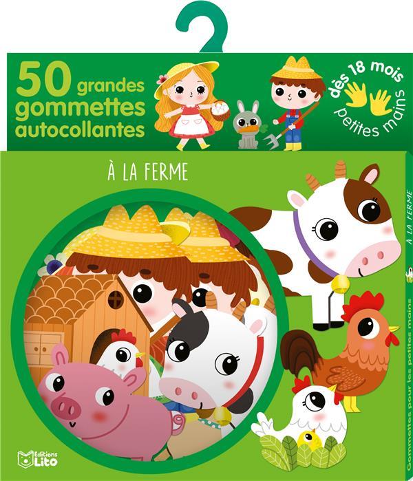 GOMMETTES POUR LES PETITES MAINS  -  50 GRANDES GOMMETTES AUTOCOLLANTES  -  A LA FERME XXX NC