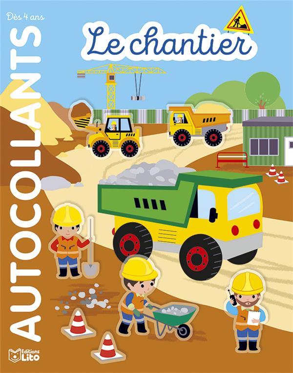 AUTOCOLLANTS  -  LE CHANTIER XXX LITO