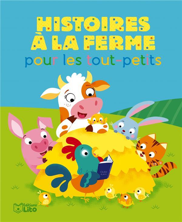 HISTOIRES A LA FERME POUR LES TOUT-PETITS