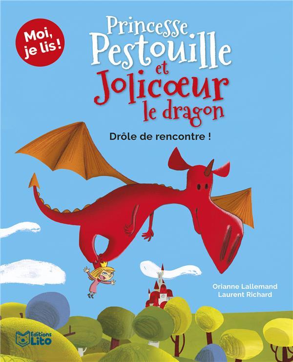 PRINCESSE PESTOUILLE ET JOLICOEUR LE DRAGON  -  DROLE DE RENCONTRE ! XXX LITO