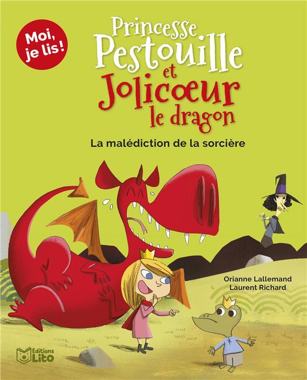 PRINCESSE PESTOUILLE ET JOLICOEUR LE DRAGON  -  LA MALEDICTION DE LA SORCIERE XXX LITO