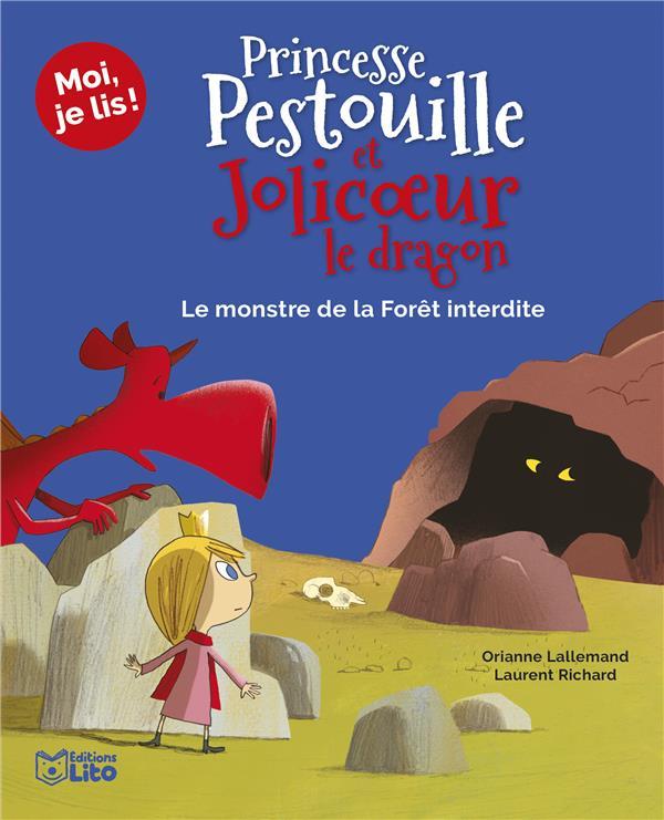 PRINCESSE PESTOUILLE ET JOLICOEUR LE DRAGON  -  LE MONSTRE DE LA FORET INTERDITE XXX LITO