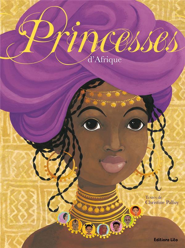 Palluy Christine - LIVRE PRINCESSES D'AFRIQUE