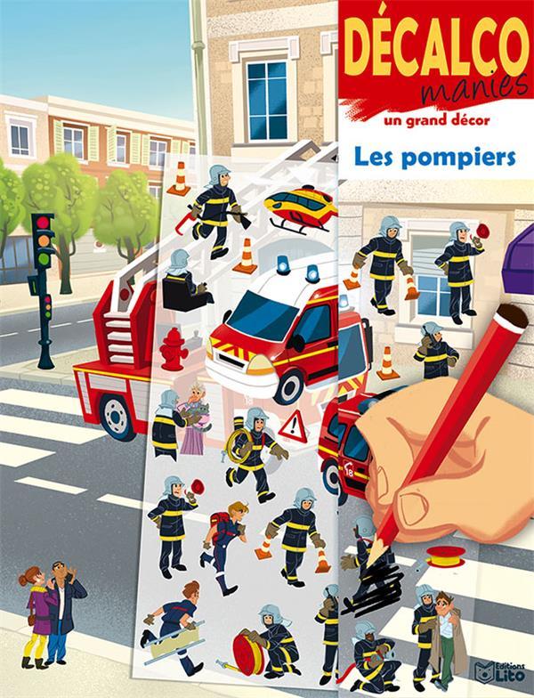 DECALCO MANIES  -  UN GRAND DECOR  -  LES POMPIERS