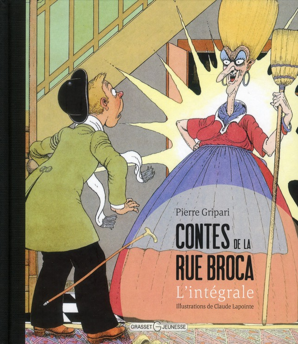 CONTES DE LA RUE BROCA  -  INTEGRALE GRIPARI/LAPOINTE GRASSET